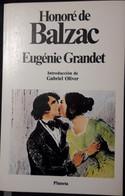 EUGENIE GRANDET /  Honore De Balzac    Clasicos Universales Planeta - Clásicos