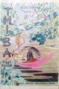 Thi-Ba, Fille D'Annam Jean D'Esme - Illustré Boullaire - Indochine, Opium. - Autres