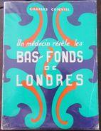 Bas Fonds Londres 1957 Alcool - Drogues - Haschich Morphine Héroïne Prostitution - Autres