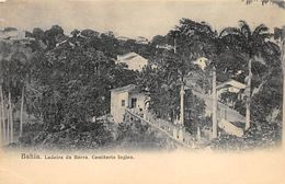 BAHIA -- Ladeira Da Barra. Cemiterio Inglez - Brasil