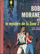 Bob Morane Et Le Mystere De La Zone Z  Par Vernes Et Forton  Ed Marabout Cote 100 Euros - Bob Morane