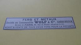 WOLF & Cie à SARREBRUCK - FERS ET METAUX - PETITE PUBLICITE DE 1925. - Pubblicitari