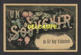 DD / MILITARIA / RÉGIMENTS / SOUVENIR DU 55e RÉGIMENT D' INFANTERIE / CIRCULÉE EN 1909 - Regiments