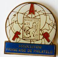 S 322  )........................ASSOCIATION   FRANÇAISE     DE  PHILATÉLIE - Pin's