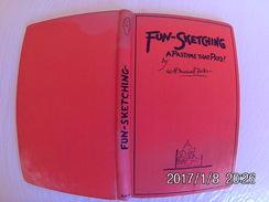 Livret 88 Pages En Anglais Fun-Sketching Maxwell Foster Dédicace Anonyme 14x22cm 1930. - Livres, BD, Revues