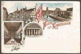 Hilsen Fra Kjobenhavn, Litho With 4 Pictures From 1897 (mensioned In The Upper Left Corner), Unused. With Danish Flag. - Dinamarca