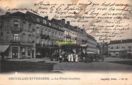 CPA BRUXELLES ETTERBEEK LA PLACE JOURDAN - Etterbeek