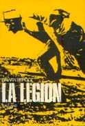 « La Légion » BERGOT, E. – Ed. Balland, Paris (1972) - Books