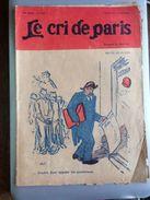 Le Cri De Paris L'allemagne Refuse De Payer Aristide Briand Envoie Les Gendarmes  Pub Zig Zag Mars 1921 - Journaux - Quotidiens