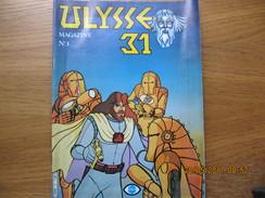 MAGAZINE ULYSSE 31  N° 3 - Livres, BD, Revues