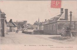 Oise :  FERRIERES : La  Rue De  L  église (  Arrond. De  Clermont) - France