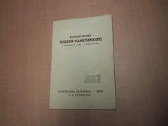 Ieper - Ypres / Kunstschilder Eugeen Vansteenkiste. Brochure Bij Tentoonstelling 1963 - Bücher, Zeitschriften, Comics