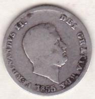 Due Sicilie . 10 Grana 1855 . Ferdinando II, En Argent - Monnaies Régionales