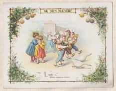 7AJ509 CHROMO AU BON MARCHE Allons Enfants De La Patrie 14 X 10.5  2 SCANS - Au Bon Marché