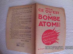 Têtes De Pont 1945 Voila Ce Qu'est La Bombe Atomique Maurice Coriem 16 Pages. - 1939-45