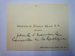 CARTE De VISITE Du  Dr  Emile BLIAT  Maire De  MONTGAILLARD  (Hautes-Pyrénées)    - Cartes De Visite