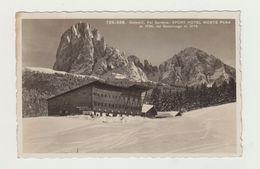DOLOMITI - VAL GARDENA - SPORT HOTEL MONTE PANA - VIAGGIATA 1933 - POSTCARD - Altre Città