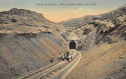 Tunel De Galera. Ferro Carril Central Del Peru - Peru