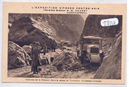 EXPEDITION CITROEN CENTRE-ASIE- 3 EME MISSION- G M HAARDT- VOITURES DE LA MISSION DANS LA PASSE DE TOCKSOUN AU TURKESTAN - Cartes Postales