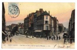 93 SEINE SAINT DENIS - SAINT DENIS Les Rues De Paris Et De La Légion D'Honneur - Saint Denis