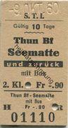Schweiz - S.T.I. (Steffisburg–Thun–Interlaken) Thun Bf Seematte Und Zurück Mit Bus - Fahrkarte 2. Kl. 1960 - Bahn