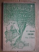 VERVIERS 1938 - LU VI TCHENE DU VERVI - L'ARMANAK De C.L. WALON - Culture