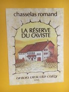 5052 -  Chasselas Romand La Réserve Du Caviste Suisse - Etiquettes