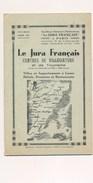 Le Jura Français Voiteur Bonlieu Lamoura Doucier Lons Le Saunier Arlay Arbois Cousanse Saint Amour Sellières Morez - France