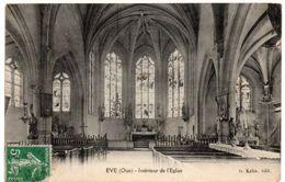 Oise - EVE - Intérieur De L'Eglise - 1913 - Autres Communes
