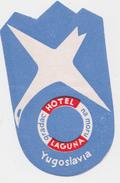ADESIVO AUTOCOLLANT PUBBLICITARIO HOTEL LAGUNA GRADO 1960 - Hotel Labels