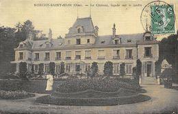 CPA  60 MONCHY SAINT ELOI LE CHATEAU FACADE SUR LE JARDIN Colorisée Toilée  1909 - France