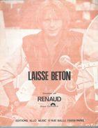 RENAUD   Partitions -  LAISSE BETON  - édittion ALLO MUSIC  ( PARTITION ) - Non Classés