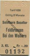 Schweiz - Solothurn Baseltor Feldbrunnen Bei Den Weihern - Fahrkarte 2. Kl. 1968 - Bahn