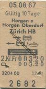 Schweiz - Horgen O Horgen Oberdorf Zürich HB - Hin Bahn Zurück Bahn Schiff - Fahrkarte 2. Kl. 1967 - Bahn