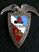 Ancien Insigne émaillé 14ème Régiment D' Infanterie Forez Bearn -- Arthus Bertrand Paris -- Ins6 - Armée De Terre