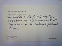CARTE De VISITE  De  François  ABADIE   Ancien Ministre  Sénateur Des Hautes-Pyrénées    - Cartes De Visite