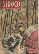 SIROCO Le Vrai Journal Des Jeunes De France N° 41 Du 23 Octobre 1943  (12 Pages) LA RONDE INFERNALE Conte D'action - Journaux - Quotidiens