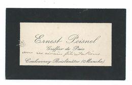 CARTE De VISITE.. Ernest POISNEL, Greffier De Paix COULOUVRAY-BOISBENATRE (Manche 50) - Visiting Cards