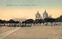 Trujillo - Plaza De Armas Y Catedral - Peru