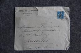 Enveloppe Timbrée Publicitaire Avec Lettre, MULHOUSE, Hôtel De La BOURSE. - Briefe U. Dokumente