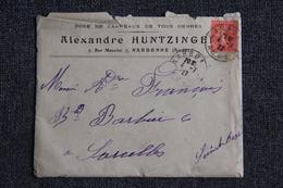Enveloppe Timbrée Publicitaire - NARBONNE, Alexandre HUNTZINGER, Pose De Carreaux De Tous Genres.Avec Lettre. - 1903-60 Semeuse Lignée