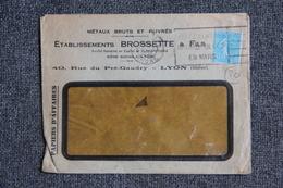 Enveloppe Timbrée Publicitaire - LYON, Etablissements BROSSETTE, Métaux Bruts Et Cuivrés. - Lettres & Documents