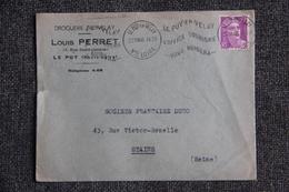Enveloppe Timbrée Publicitaire - LE PUY, Louis PERRET, Droguerie Du VELAY - Lettres & Documents