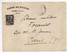 """Tunisie--1932--Lettre De GABES Pour PARIS (France)--tp Seul Sur Lettre -personnalisée """"Réunion Des Officiers"""" - Tunisia (1888-1955)"""