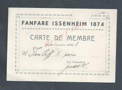 CARTE DE MEMBRE FANFARE ISSENHEIM 1874 POUR L ANNÉE 1938 : - Cartes