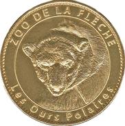 72 SARTHE LA FLÈCHE ZOO N°2 LES OURS POLAIRE MÉDAILLE ARTHUS BERTRAND 2009 PAS MONNAIE DE PARIS JETON MEDALS TOKEN COINS - Arthus Bertrand