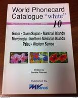 TELECARTE PHONECARD CATALOGUE N°10 GUAM, MARSHALL ISLANDS, DU MICRONESIE, PALAU, SAMOA DE 2002 EN BON ÉTAT 32 PAGES - Telefonkarten