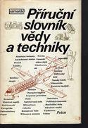 A188 Prirucny Slovnik Vedy A Techniky - Bohumil Dobrovolný - 1979 - Guidance Dictionary Of Science And Technology - Books, Magazines, Comics