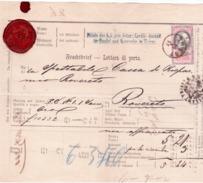Lettera Di Porto/Frachtbrief Per Un Sacco Di Oro Da Trieste A Rovereto 1877  E336 - Ferrovie