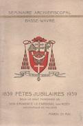 Basse-Wavre. Fêtes Jubilaires 1939. Cardinal Van Roey, Archevêques De Malines. - Cultural